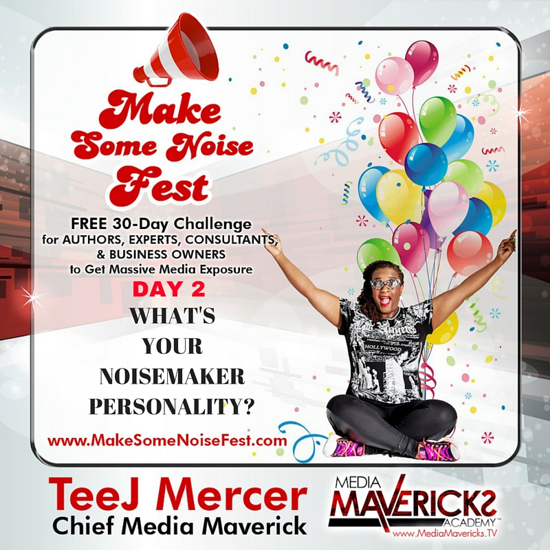 DAY 2-Noisemaker Personality